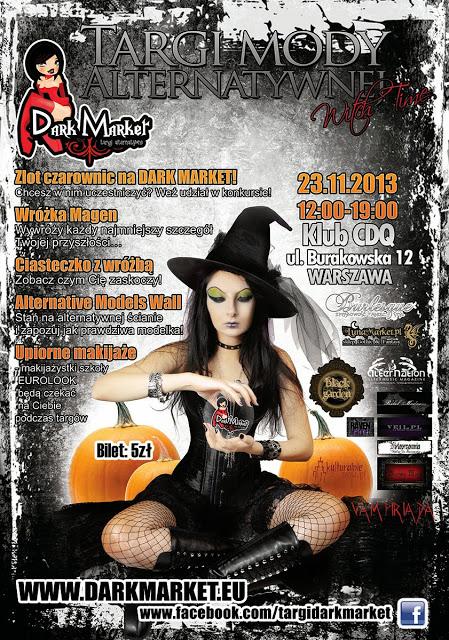 Zlot Czarownic, czyli targi mody alternatywnej Dark Market - 23.11.2013
